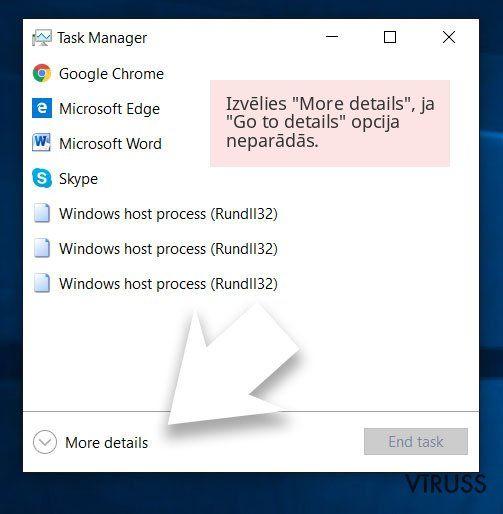 Izvēlies 'More details', ja 'Go to details' opcija neparādās.